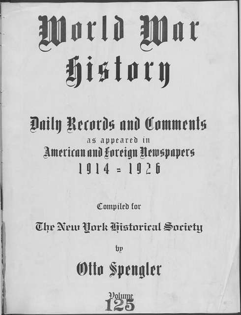 World War history : daily records and comments as appeared in American and foreign newspapers, 1914-1926 (New York), November 21, 1915, (1915 November 21-24)