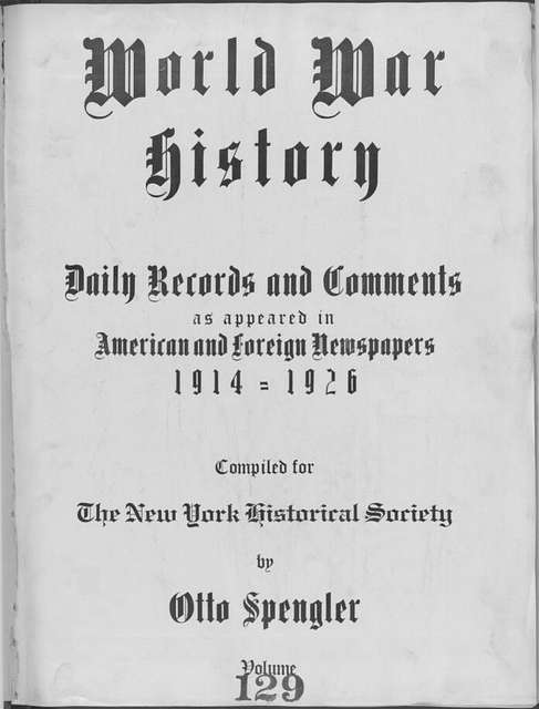 World War history : daily records and comments as appeared in American and foreign newspapers, 1914-1926 (New York), December 7, 1915, (1915 December 7-10)