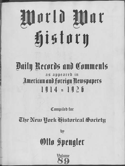 World War history : daily records and comments as appeared in American and foreign newspapers, 1914-1926 (New York), June 26, 1915, (1915 June 26-July 2)