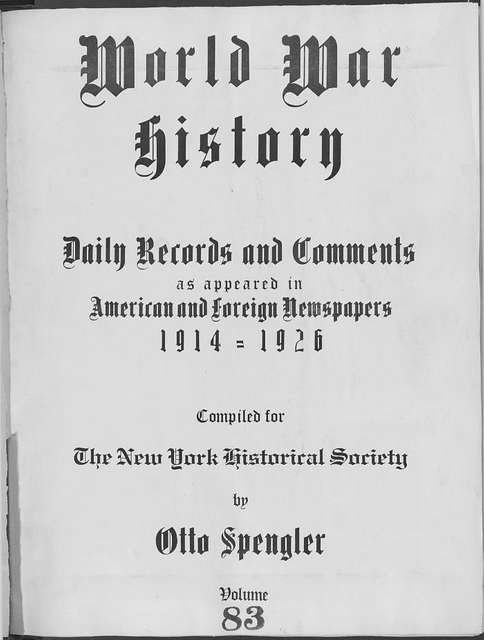 World War history : daily records and comments as appeared in American and foreign newspapers, 1914-1926 (New York), June 3, 1915, (1915 June 3-7)