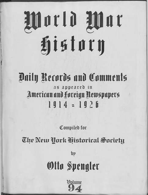 World War history : daily records and comments as appeared in American and foreign newspapers, 1914-1926 (New York), July 20, 1915, (1915 July 20-25)
