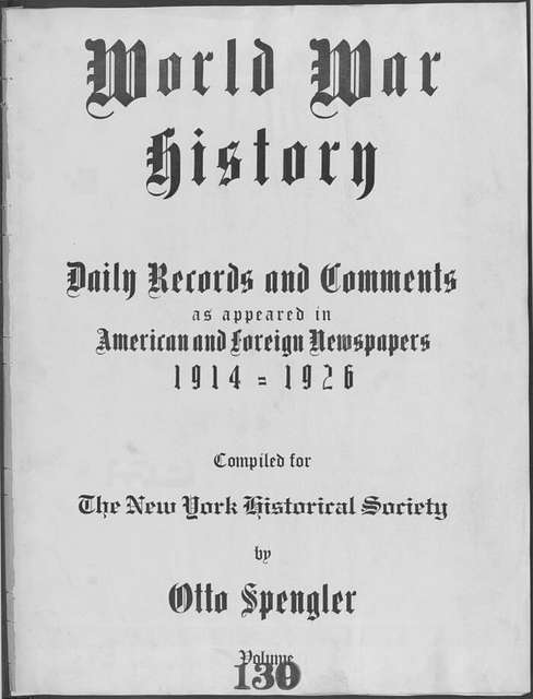 World War history : daily records and comments as appeared in American and foreign newspapers, 1914-1926 (New York), December 11, 1915, (1915 December 11-14)