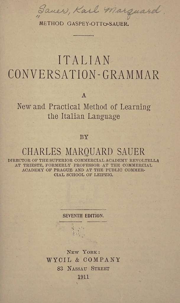 Italian conversation-grammar, a new and practical method of learning the Italian language,