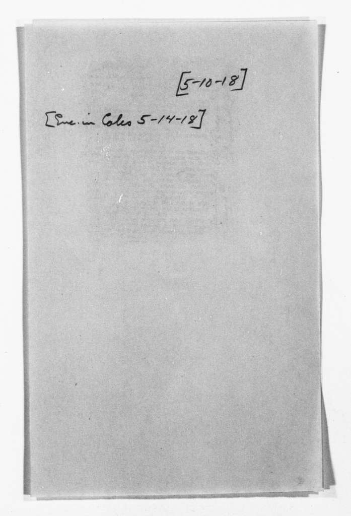 Theodore Roosevelt Papers: Series 1: Letters and Related Material, 1759-1919; 1918, May 4-10