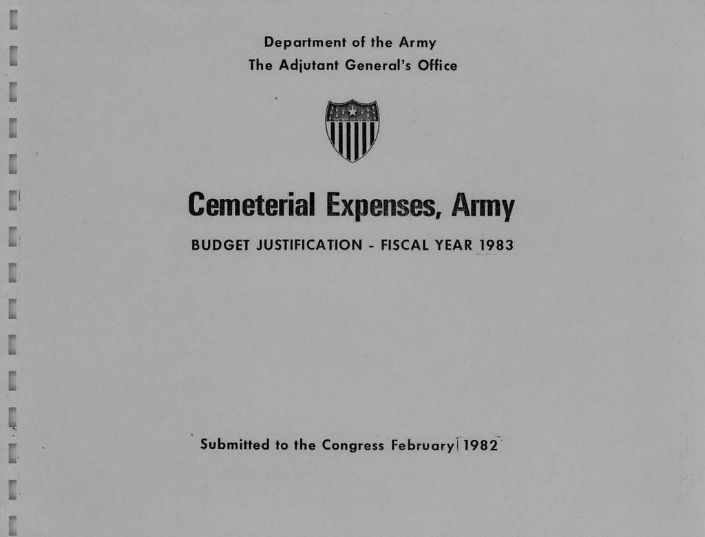Cemeterial Expenses, Army Budget Justification - Fiscal Year 1983, Submitted to Congress February 1982