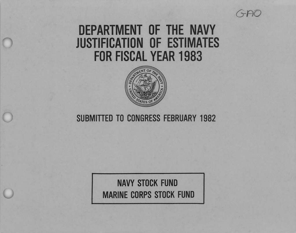 Department of the Navy Justification of Estimates for Fiscal Year 1983, Navy Stock Fund, Marine corps Stock Fund, Submitted to Congress February 1982