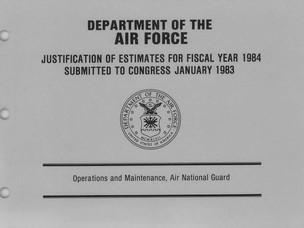 Department of the Air Force Justification of Estimates for Fiscal Year 1984, Operations and Maintenance, Air National Guard, Submitted to Congress January 1983