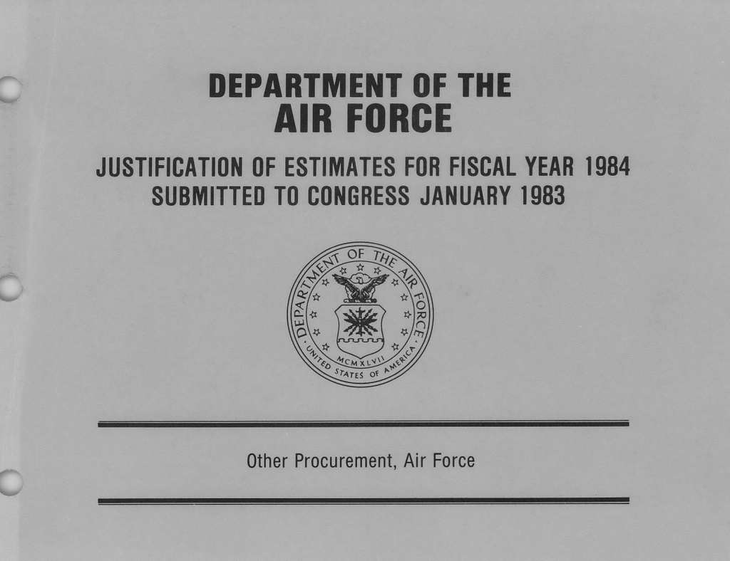 Department of the Air Force Justification of Estimates for Fiscal Year 1984, Other Procurement, Air Force, Submitted to Congress January 1983