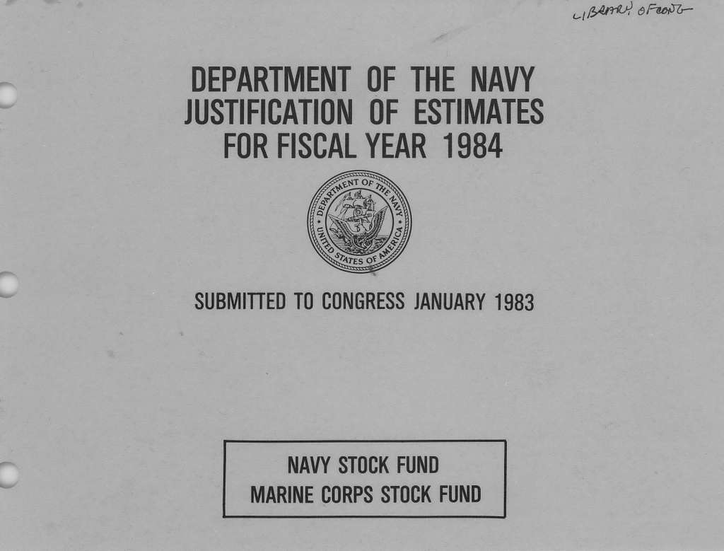 Department of the Navy Justification of Estimates for Fiscal Year 1984, Navy Stock Fund, Marine Corps Stock Fund, Submitted to Congress January 1983