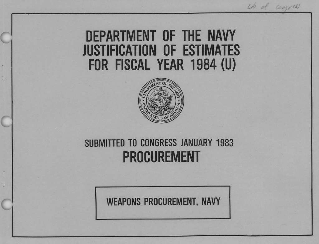 Department of the Navy Justification of Estimates for Fiscal Year 1984, Weapons Procurement, Navy, Submitted to Congress January 1983