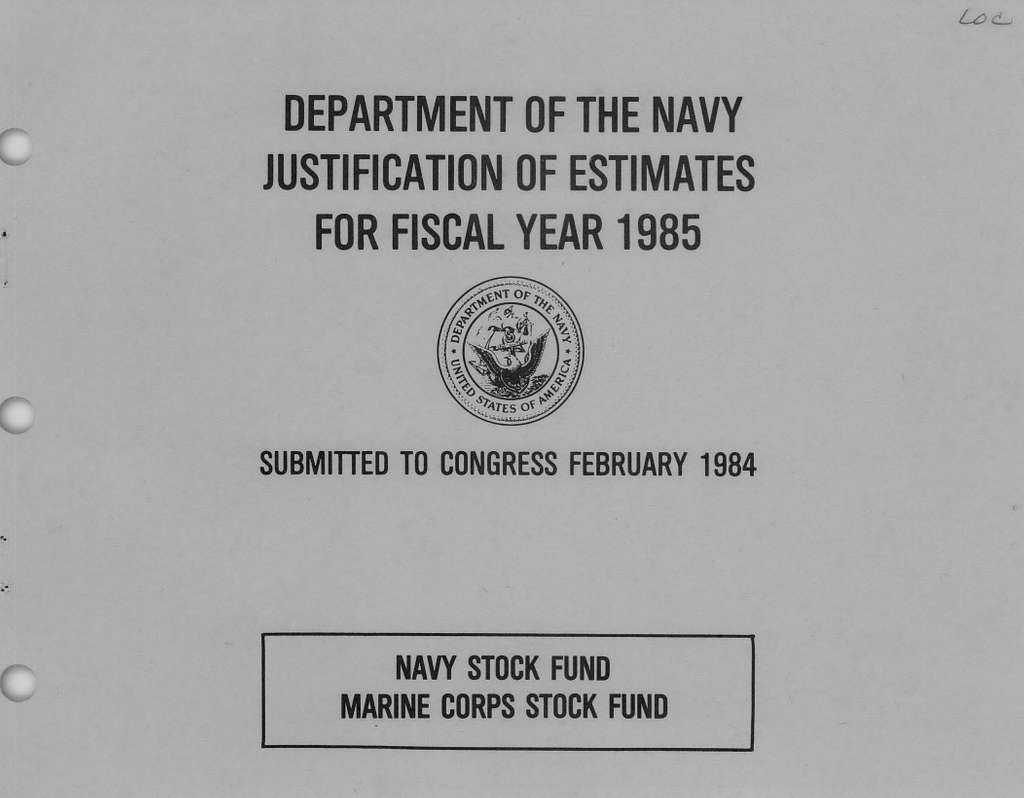 Department of the Navy Justification of the Estimates for Fiscal Year 1985, Navy Stock Fund, Marine Corps Stock Fund, Submitted to Congress February 1984