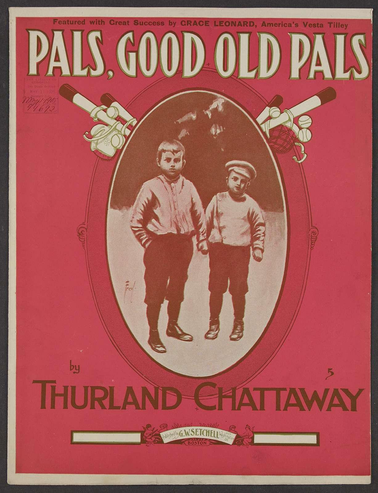 Pals, good old pals