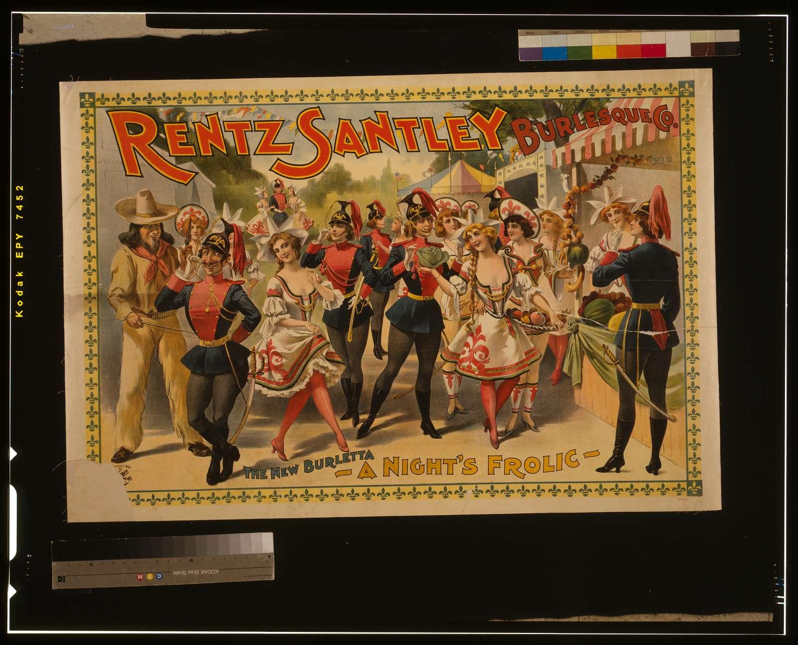 Rentz Santley Burlesque Co.