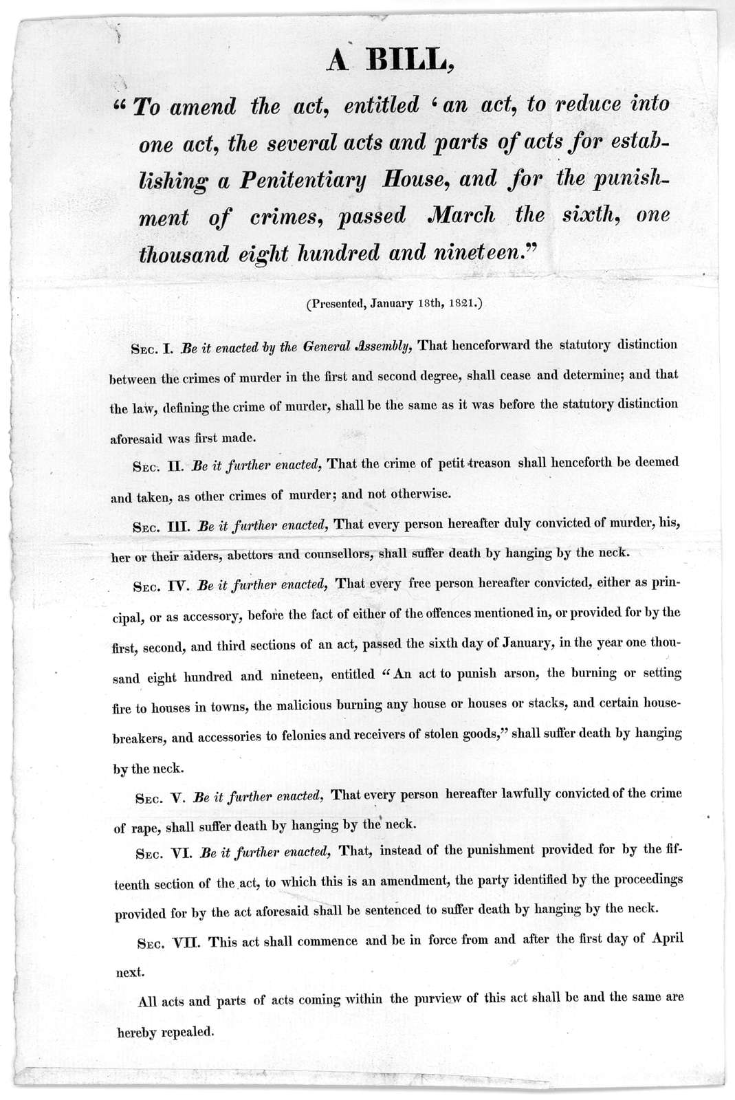 """A bill """"To amend the act, entitled, 'An act, to reduce into one act, the several acts and parts of acts for establishing a penitentiary house, and for the punishment of crimes, passed March the sixth, one thousand eight hundred and nineteen."""" (P"""
