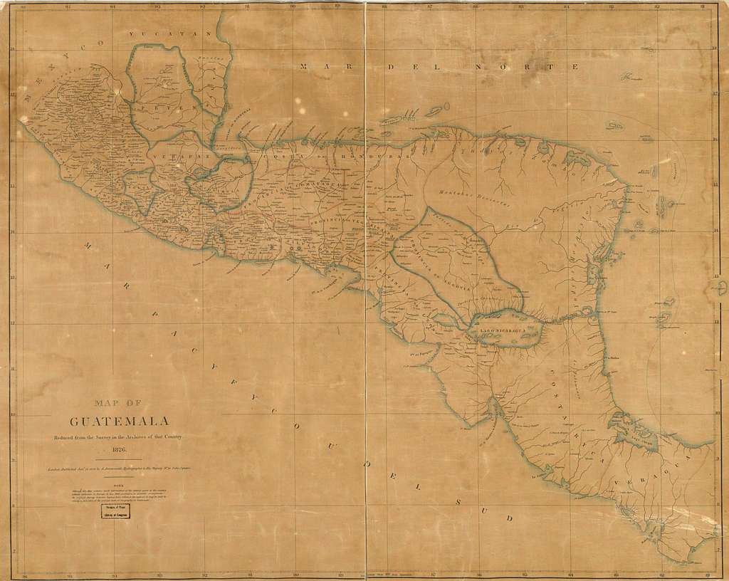 Map of Guatemala : reduced from the survey in the archives of that country, 1826.