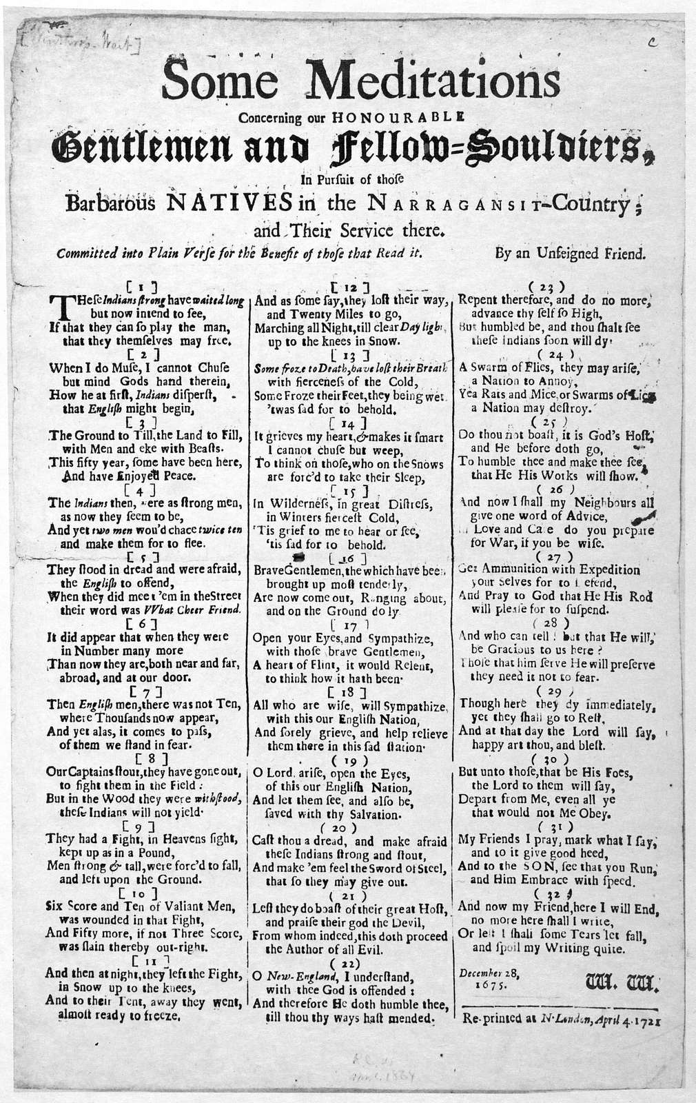 Some meditations concerning our honourable gentlemen and fellow-souldiers, in pursuit of those barbarous natives in the Narragansit-Country; and their service there. By an unfeigned friend. Re-printed at N. London, April 4, 1721.