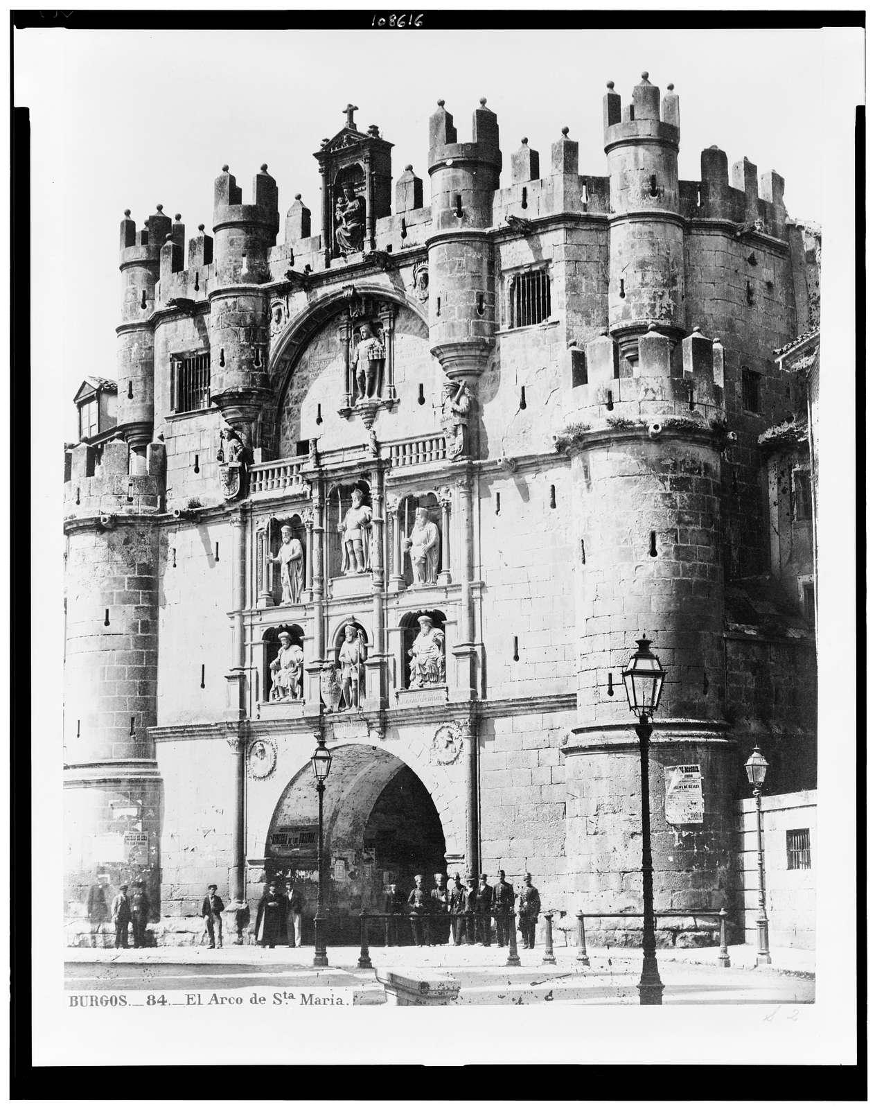 Burgos. El Arco de Sta. Maria