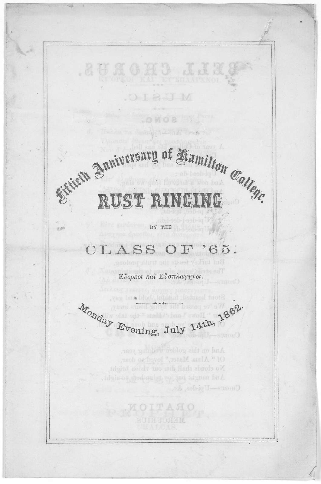 Fiftieth anniversary of Hamilton College. Rust ringing by the class of '65 ... Monday evening, July 145h, 1862.