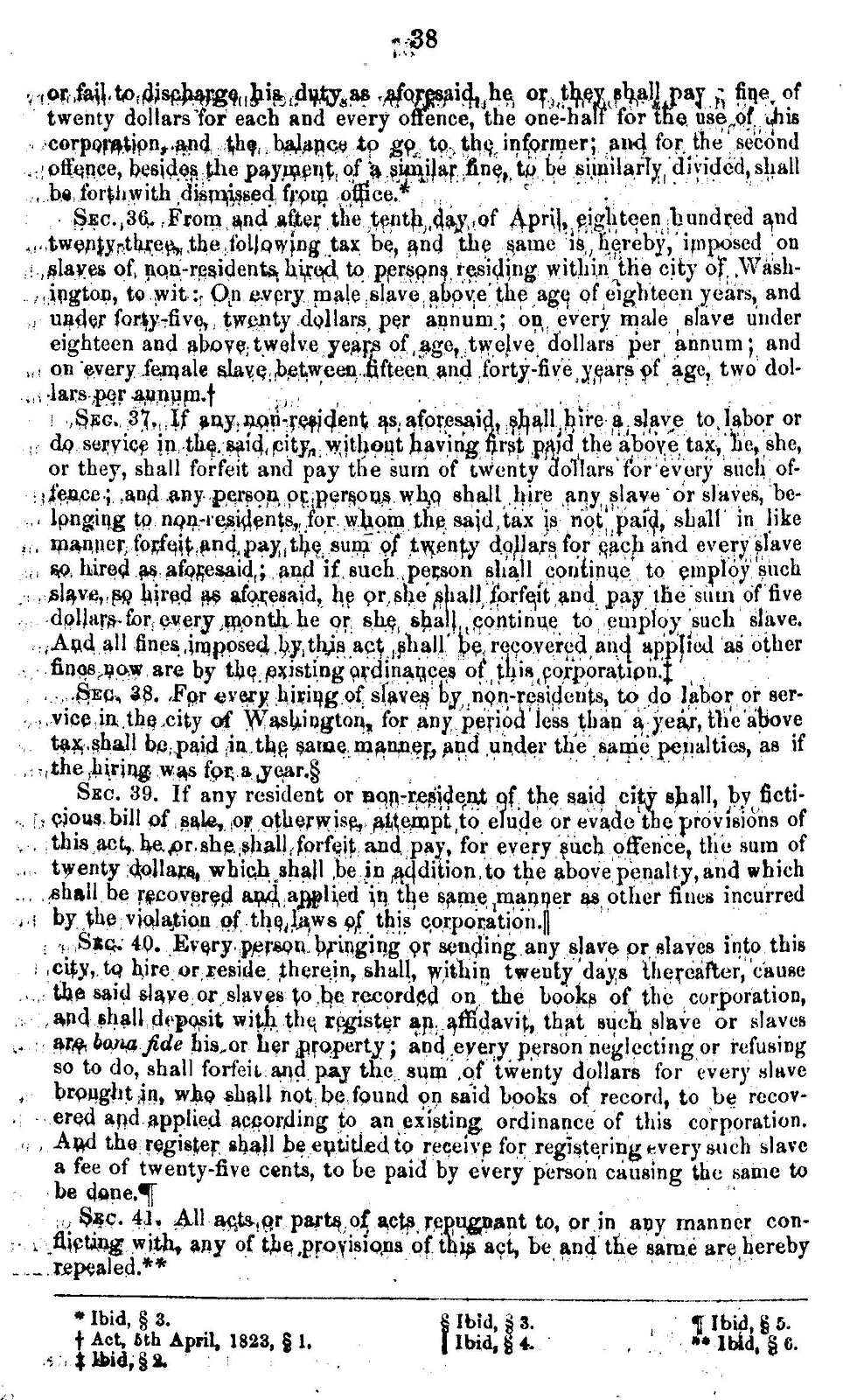 The slavery code of the District of Columbia, together with notes and judicial decisions explanatory of the same.