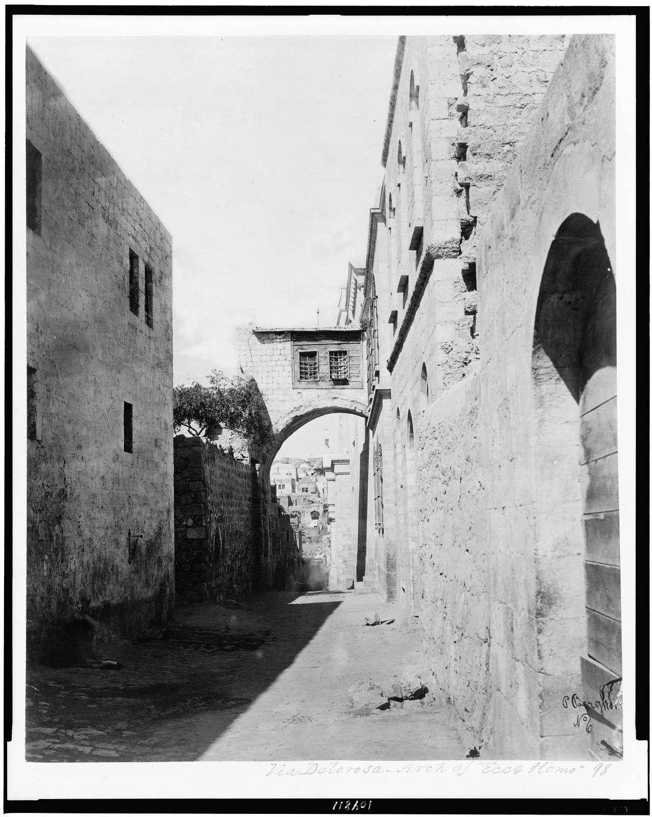 "[Via Dolorosa - arch of ""Ecce Homo""] / P. Bergheim."