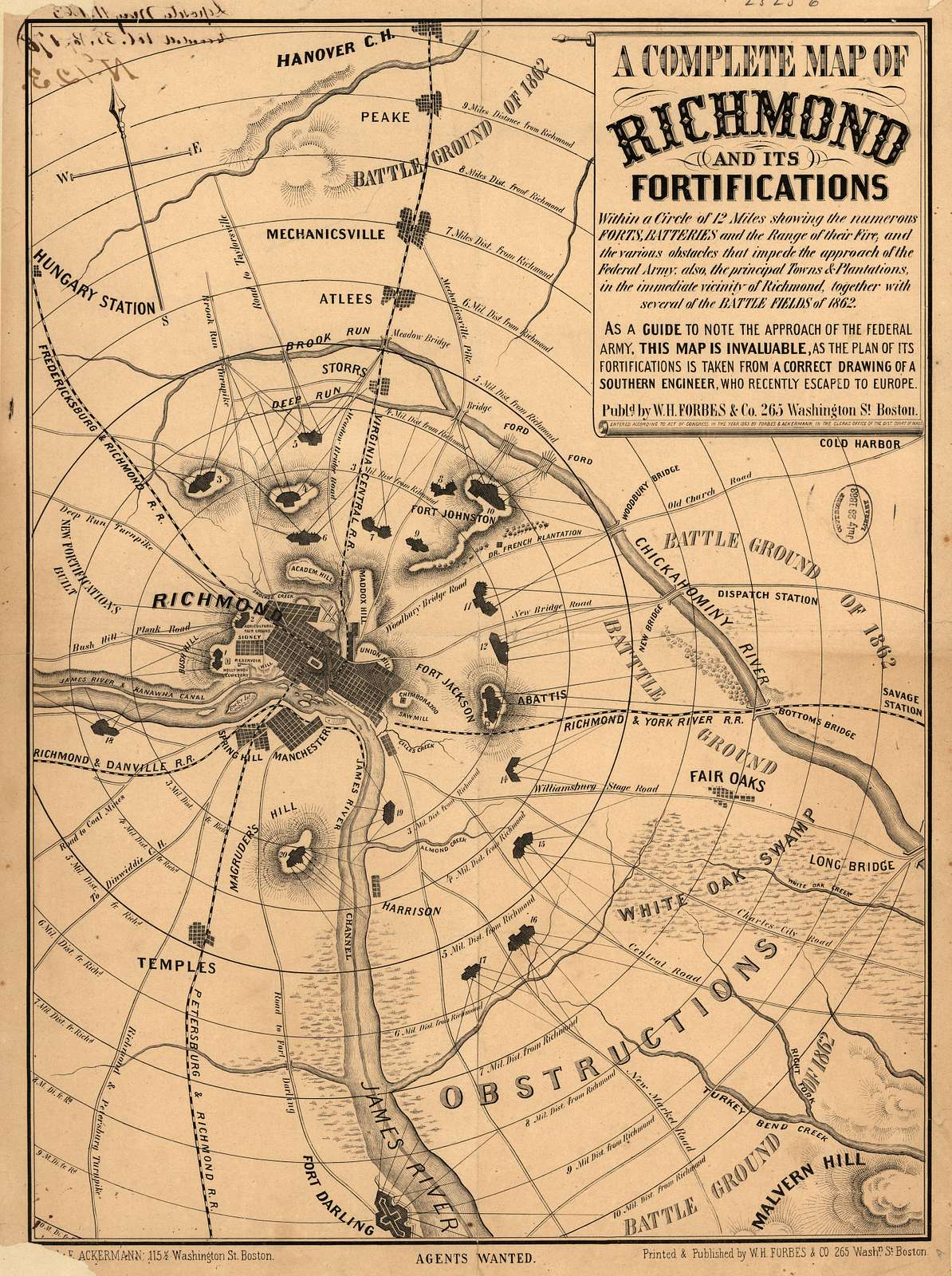 A complete map of Richmond and its fortifications within a circle of 12 miles showing the numerous forts, batteries and the range of their fire, and the various obstacles that impede the approach of the Federal army, also, the principal towns & plantations, in the immediate vicinity of Richmond, together with several of the battle fields of 1862.