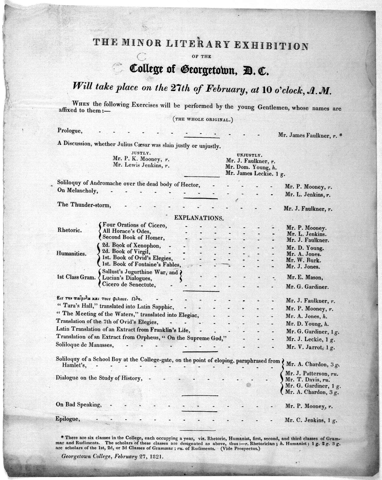 The minor literary exhibition of the College of Georgetown, D. C. will take place on the 27th of February, at 10 o'clock, A. M. ... [Georgetown] February 27, 1821.