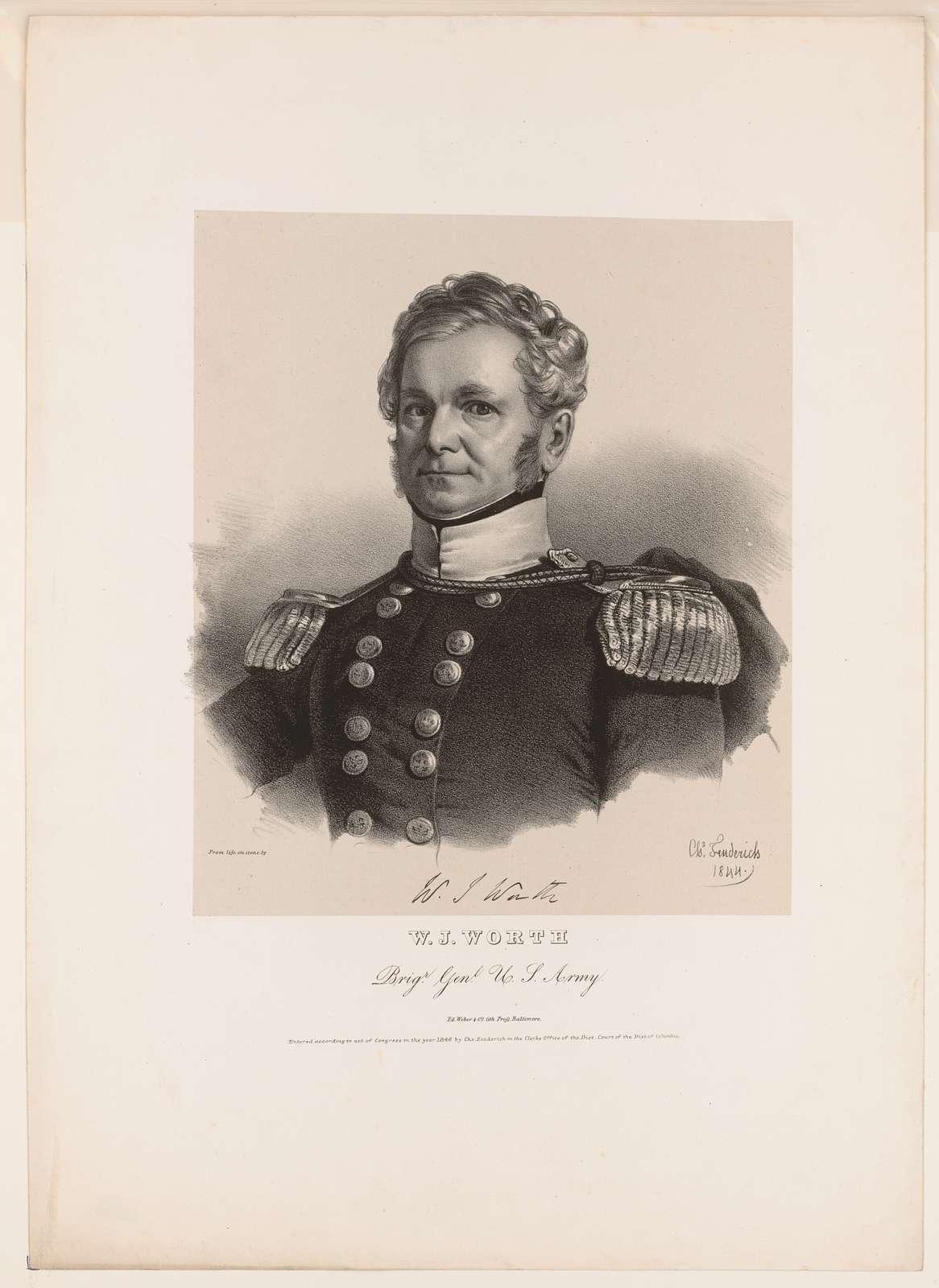 W.J. Worth, Brigr. Genl. U.S. Army
