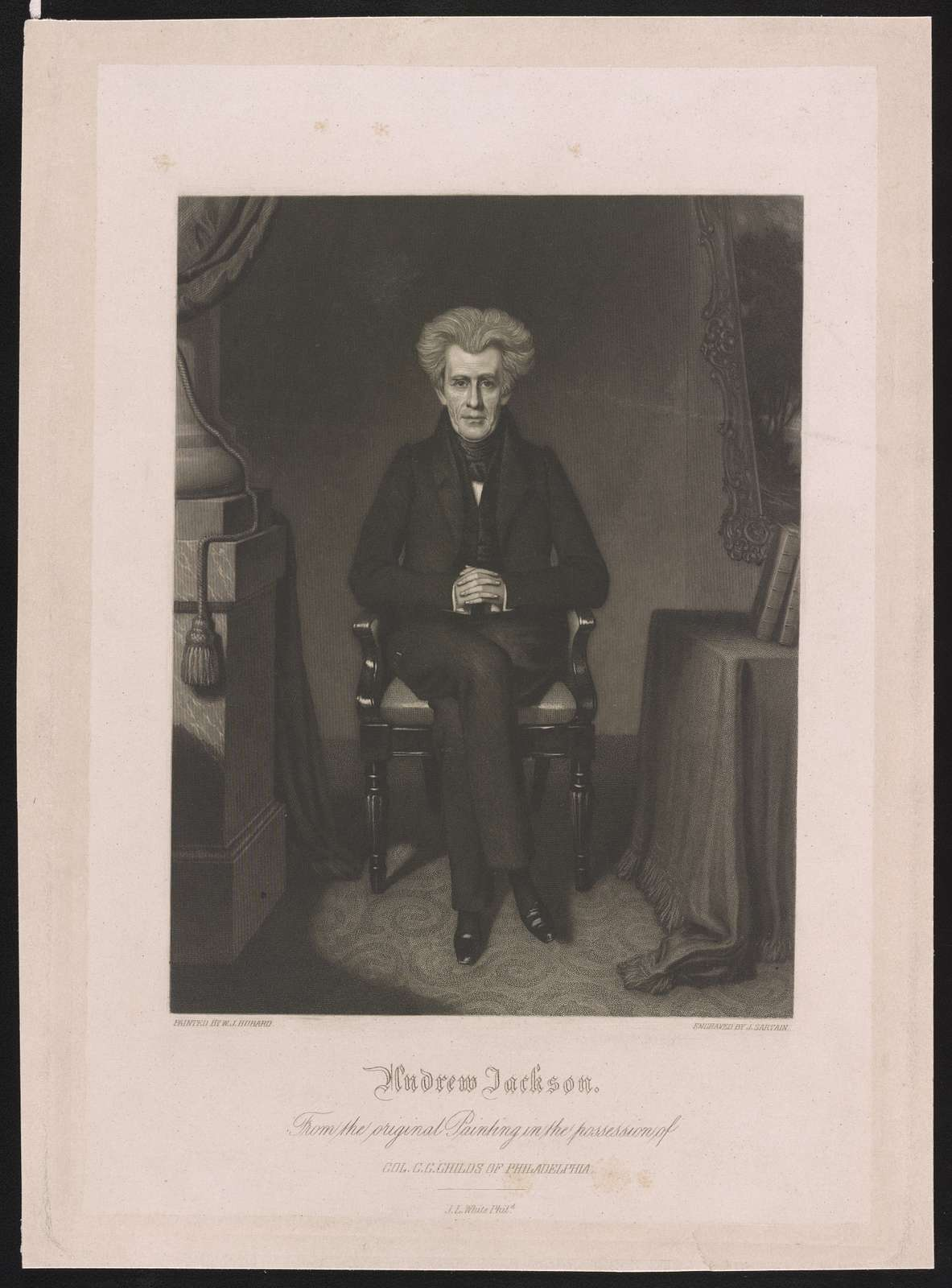 Andrew Jackson. From the original painting in the possession of Col. C.G. Childs of Philadelphia / painted by W. J. Hubard ; engraved by J. Sartain.