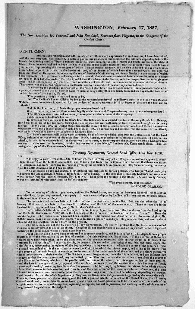Washington, February 17, 1827. The Hon. Littleton W. Tazewell and John Randolph, Senators from Virginia, in the Congress of the United States. Gentlemen: After mature reflection, and with the advice of others more experienced in such matters, I