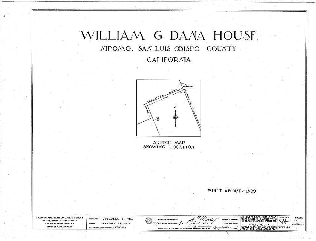 William G. Dana House, Guadalupe Road, Nipomo, San Luis Obispo County, CA