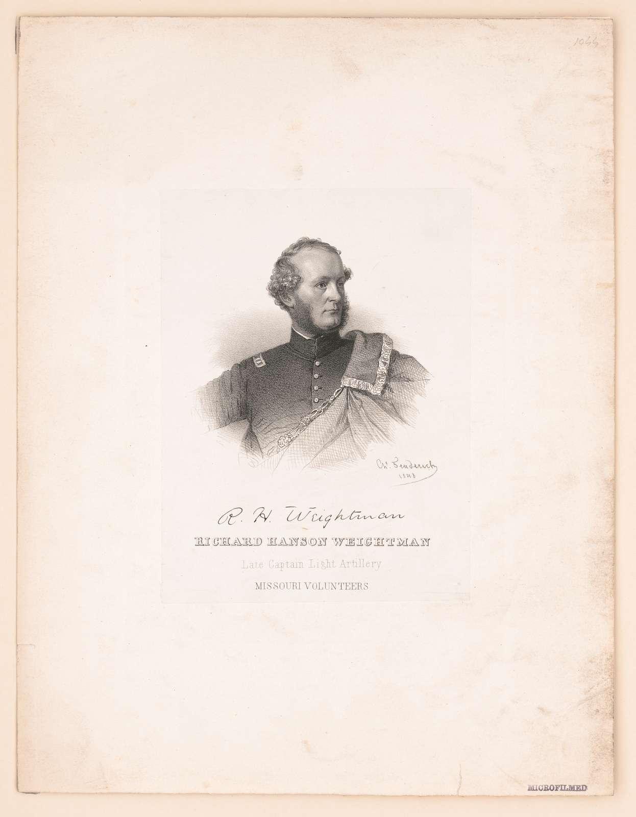 Richard Hanson Weightman, Late Captain Light Artillery Missouri Volunteers