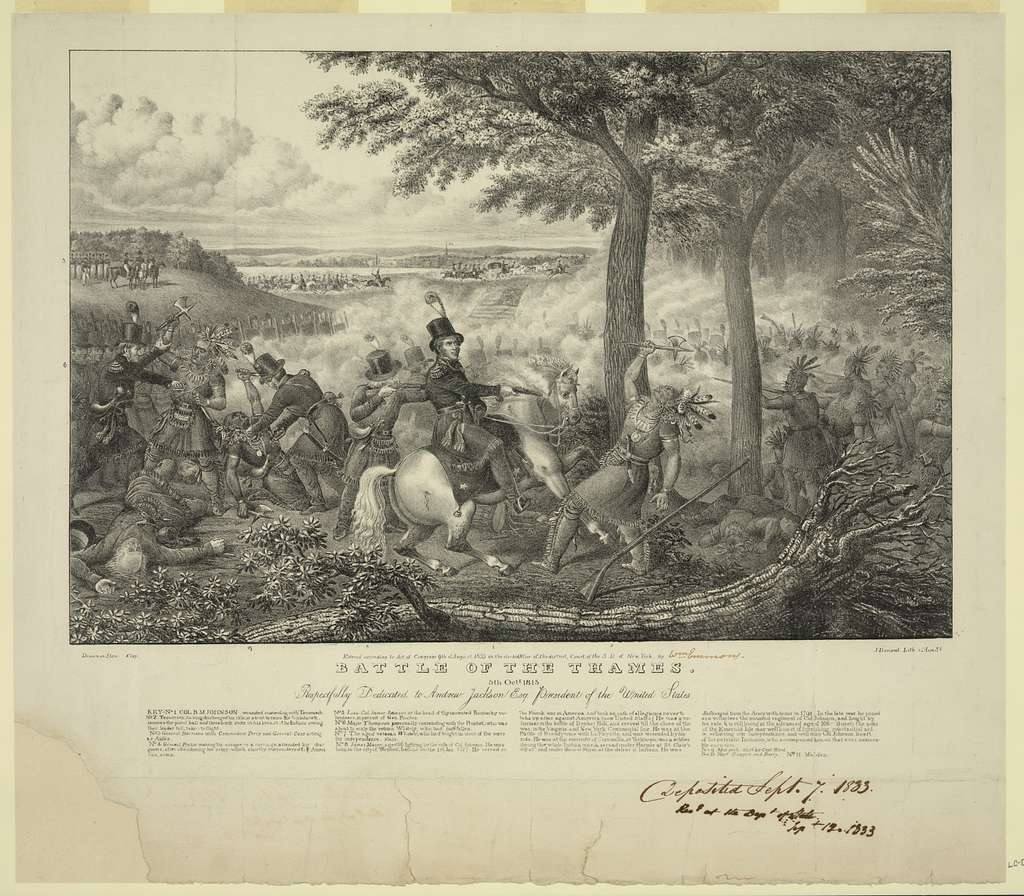 Battle of the Thames. Respectfully dedicated to Andrew Jackson Esq. President of the United States / Clay ; J. Dorival, Lith.