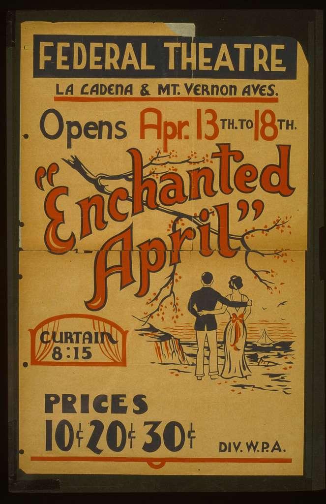 """Enchanted April"" opens Apr. 13th to 18th, Federal Theatre, La Cadena & Mt. Vernon Aves."