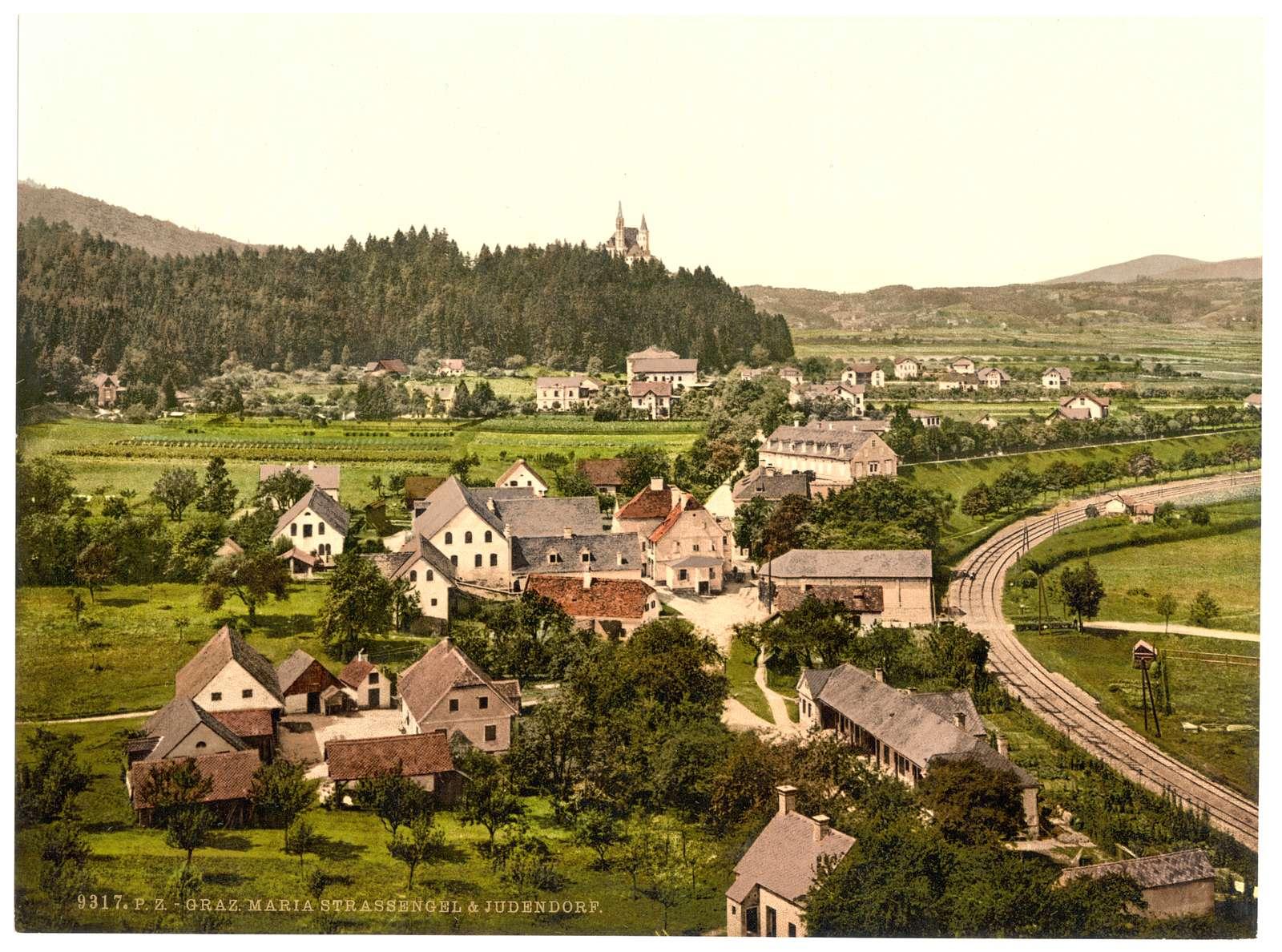 [Graz, Maria Strassengal (i.e., Maria-Strassongel) and Judendorf, Styria, Austro-Hungary]