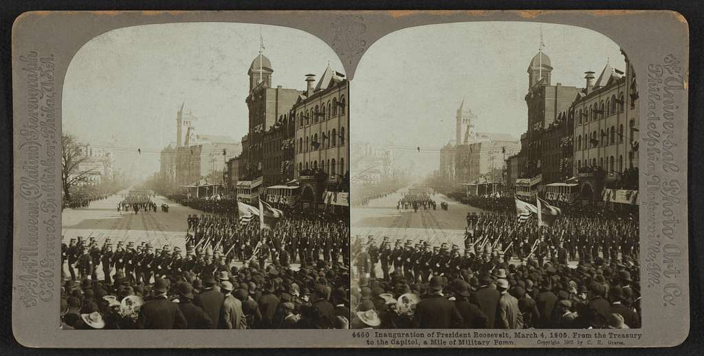 Inauguration of President Roosevelt, March 4, 1905 From the Treasury to the Capitol, a mile of military pomp.