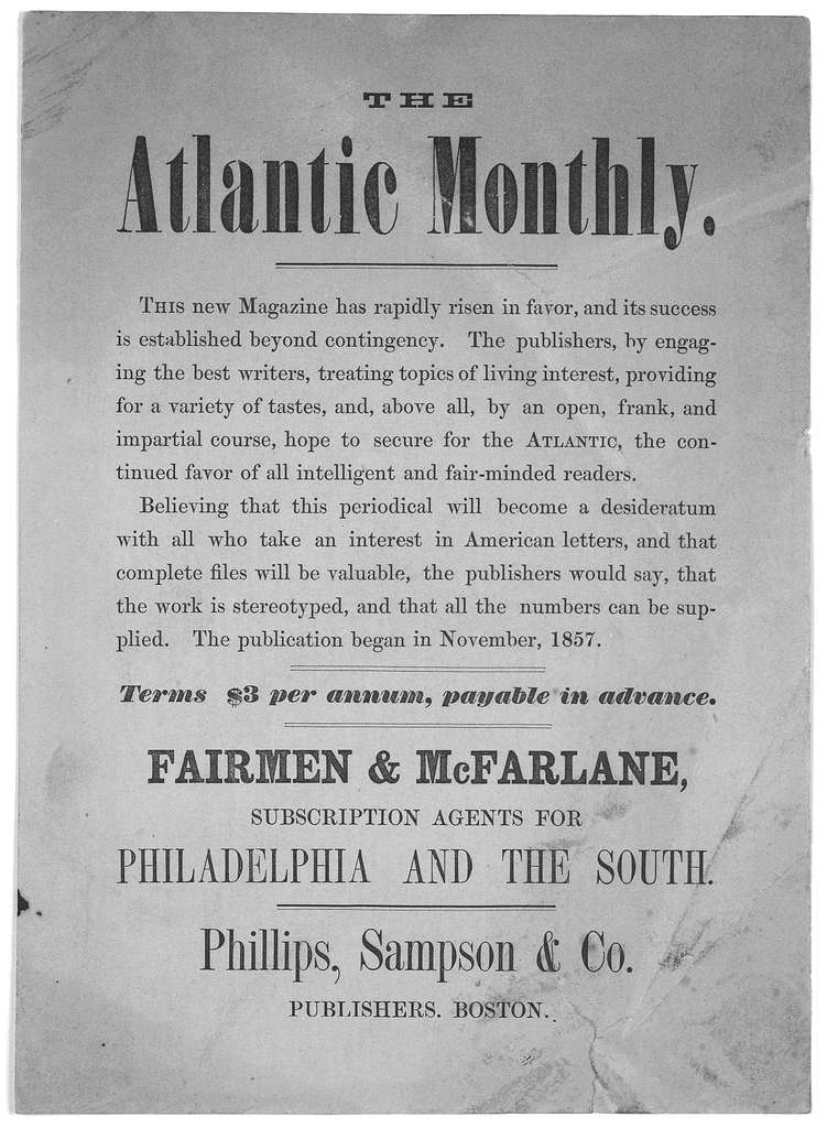 ... This new magazine has rapidly risen in favor, and its success is established beyond contigency .... The publication began in November, 1857. Terms $3 per annum, payable in advance. Fairmen & McFarlane, subscription agents for Philadel
