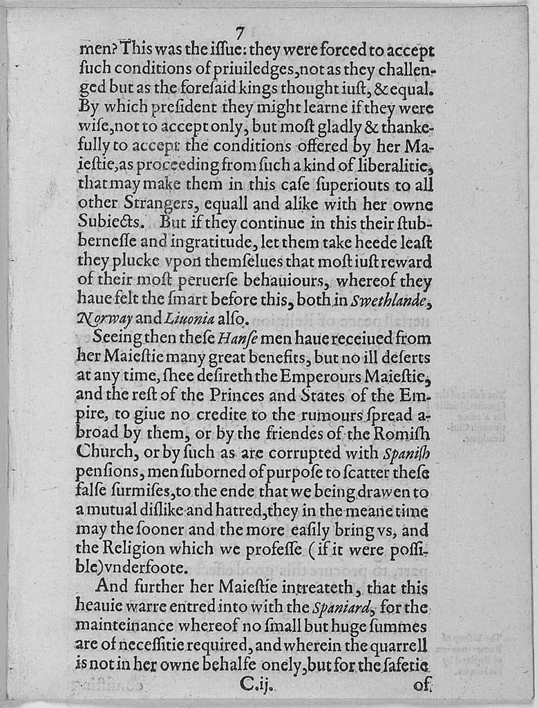 A declaration of the causes which mooued the chiefe commanders of the nauie of Her Most Excellent Maiestie the Queene of England in their voyage and expedition for Portingal : to take and arrest in the mouth of the riuer of Lisbone certaine shippes of corne and other prouisions of warre bound for the said citie, prepared for the seruices of the King of Spaine in the ports and prouinces within and about the sownde : the 30. day of Iune, in the yeere of Our Lord 1589 and of Her Maiesties raigne the one and thirtie.