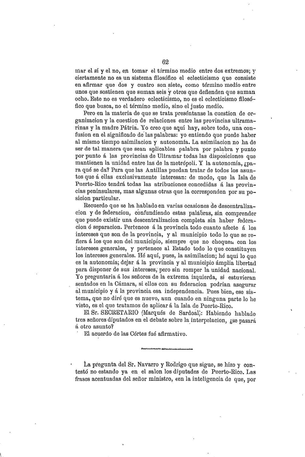 Interpelación del diputado don Luis Padial y sus consecuencias