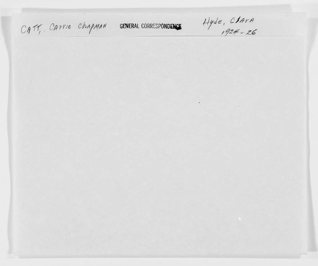 Carrie Chapman Catt Papers: General Correspondence, circa 1890-1947; Hyde, Clara; 1924-1926