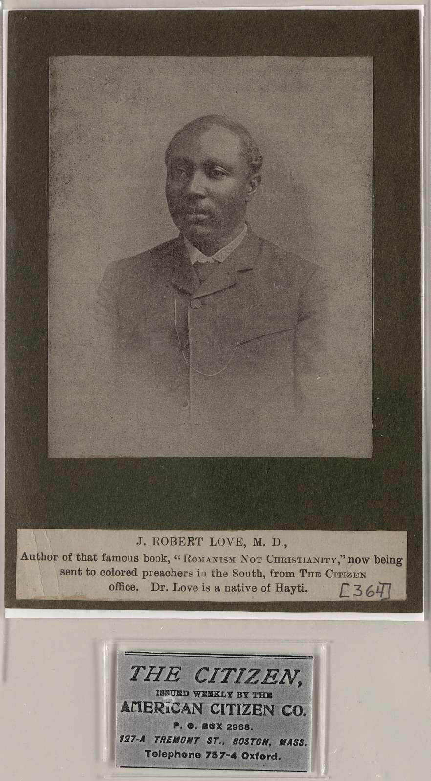 J. Robert Love, M.D.,