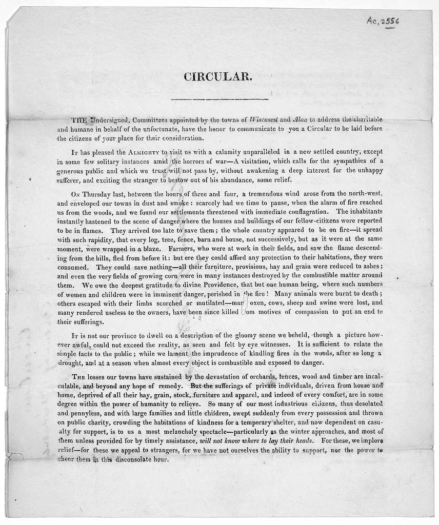 Circular. The undersigned, committees appointed by the towns of Wiscasset and Alma to address the charitable and humane in behalf of the unfortunate, have the honor to communicate to you a circular to be laid before the citizens of your place fo