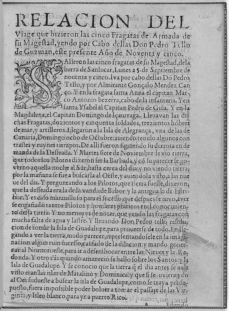 Relacion del viage que hizieron las cinco fragatas de armada de Su Magestad, yendo por cabo dellas Don Pedro Tello de Guzman, este presente año de noventa y cinco.