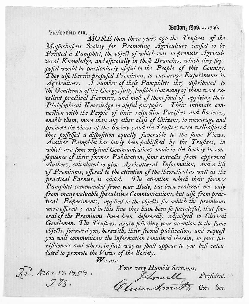 Boston. Nov. 1, 1796. Reverend Sir. More than three years ago the trustees of the Massachusetts society for promoting agriculture caused to be printed a pamphlet, the object of which was to promote agricultural knowledge ... Another pamphlet has