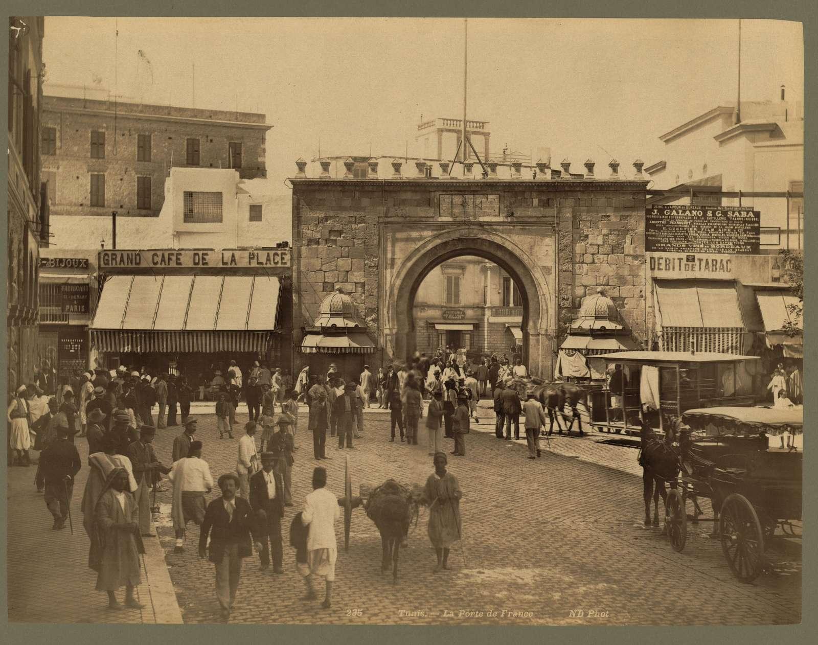 Tunis. La Porte de France / ND Phot.