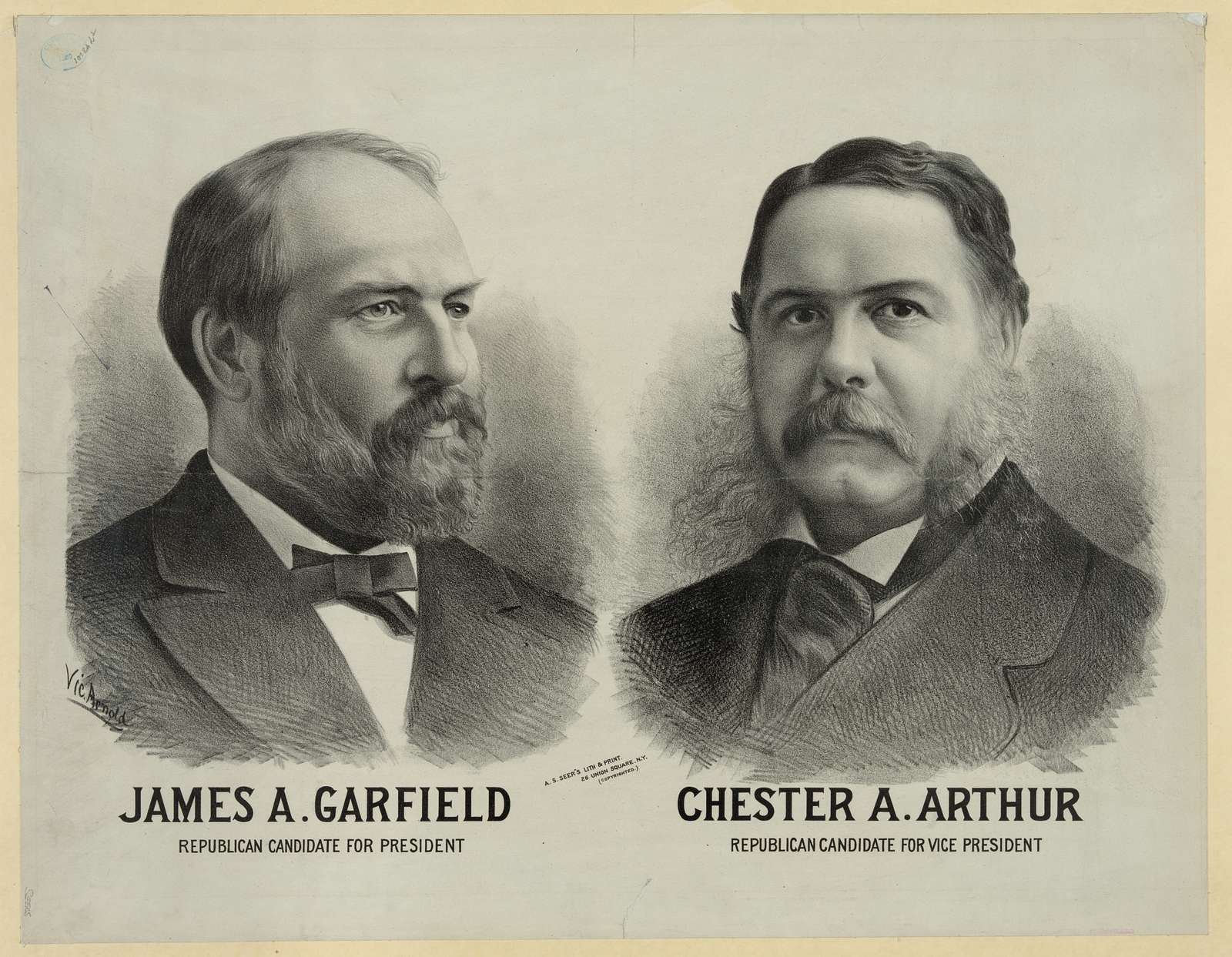 James A. Garfield  Republican candidate for president - Chester A. Arthur Republican candidate for vice president / Vic Arnold.