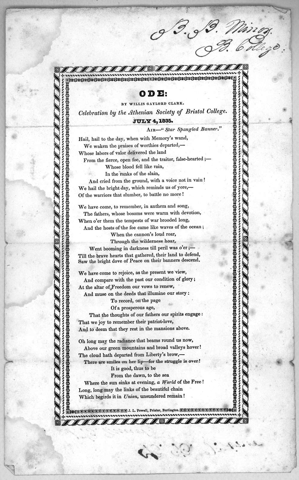 Ode by Willis Gaylord Clark. Celebration of the Athenian Society of Bristol College. July 4, 1835. Burlington, J. L. Powell printer [1835].