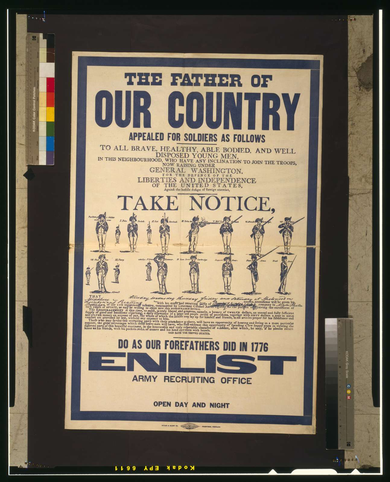 The father of our country appealed for soldiers as follows [...] Do as our forefathers did in 1776--Enlist--Army recruiting office open day and night.