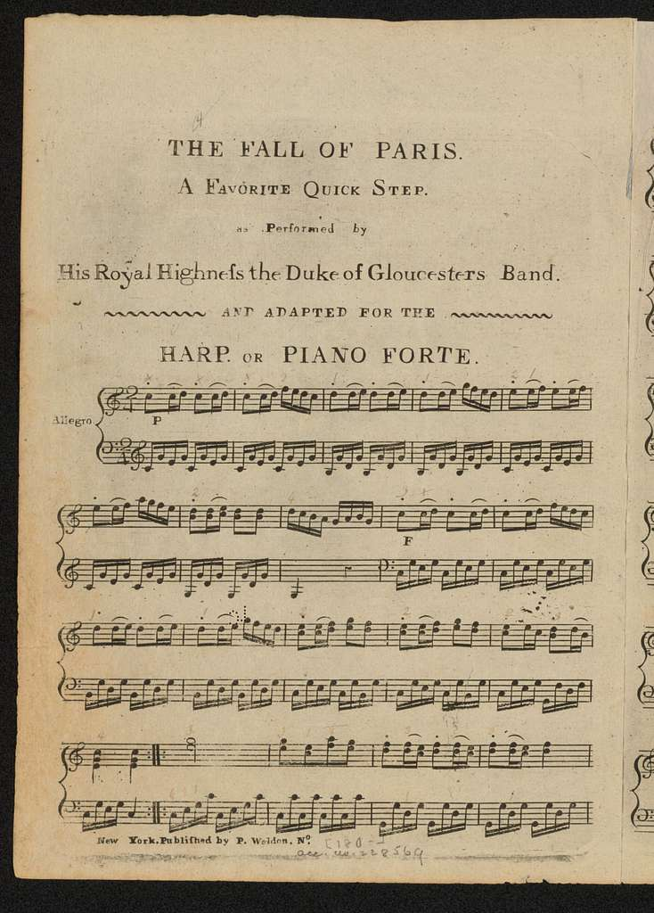 The fall of Paris a favorite quick step as performed by His Royal Highness the Duke of Gloucesters Band and adapted for the harp or piano forte