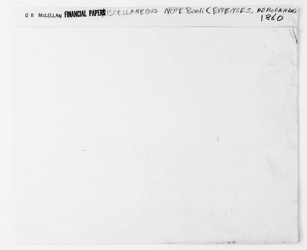 George Brinton McClellan Papers: Financial Papers, 1842-1885; 1860-1870