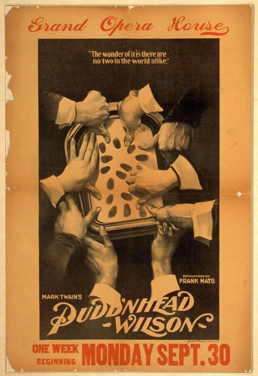 Mark Twain's Pudd'nhead Wilson dramatized by Frank Mayo.